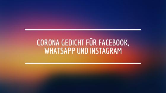 Lustiges Corona Gedicht für WhatsApp und Instagram